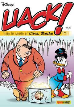 Copertina UACK! n.7 - TUTTE LE STORIE DI CARL BARKS, PANINI DISNEY