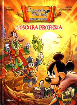 Copertina WIZARDS OF MICKEY FORBIDDEN... n. - L'OSCURA PROFEZIA, PANINI DISNEY