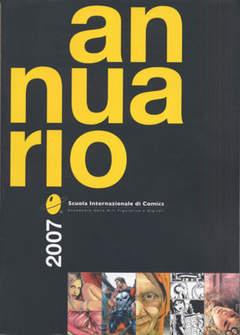 Copertina ANNUARIO SCUOLA INTERN. COMICS n.1 - ANNUARIO 2007, PAVESIO