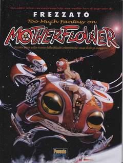 Copertina MOTHERFLOWER n. - MOTHERFLOWER, PAVESIO