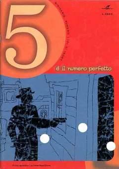 Copertina 5 E' IL NUMERO PERFETTO n.1 - LACREME NAPULITANE, PHOENIX