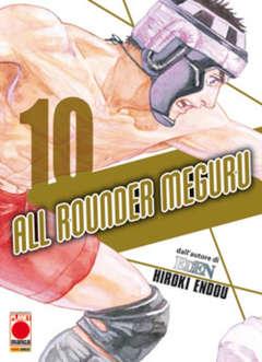 Copertina ALL ROUNDER MEGURU n.10 - ALL ROUNDER MEGURU, PLANET MANGA
