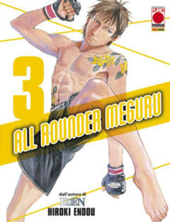 Copertina ALL ROUNDER MEGURU n.3 - ALL ROUNDER MEGURU, PLANET MANGA