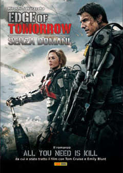 Copertina ALL YOU NEED IS KILL n.0 - THE EDGE OF TOMORROW, PLANET MANGA