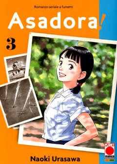 Copertina ASADORA! n.3 - ASADORA!, PLANET MANGA