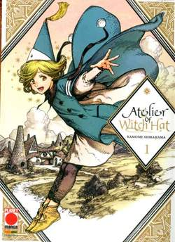 Copertina ATELIER OF WITCH HAT n.1 - ATELIER OF WITCH HAT, PLANET MANGA