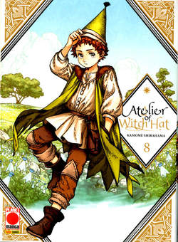 Copertina ATELIER OF WITCH HAT n.8 - ATELIER OF WITCH HAT, PLANET MANGA