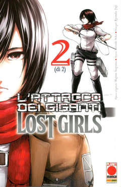 Copertina ATTACCO DEI GIGANTI LOST GIRLS n.2 - ATTACCO DEI GIGANTI LOST GIRLS, PLANET MANGA
