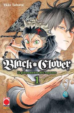 Copertina BLACK CLOVER n.1 - BLACK CLOVER, PLANET MANGA