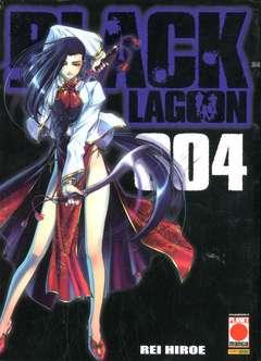 Copertina BLACK LAGOON n.4 - BLACK LAGOON, PLANET MANGA