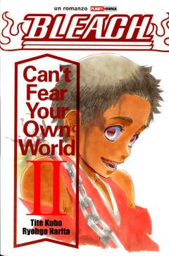 Copertina BLEACH CAN'T FEAR YOUR OWN... n.2 - BLEACH - CAN'T FEAR YOUR OWN WORLD 2, PLANET MANGA