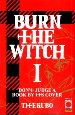 Copertina BURN THE WITCH n.1 - BURN THE WITCH 1, PLANET MANGA