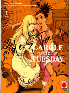 Copertina CAROLE & TUESDAY (m3) n.1 - CAROLE & TUESDAY, PLANET MANGA