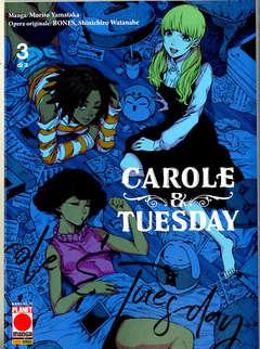 Copertina CAROLE & TUESDAY (m3) n.3 - CAROLE & TUESDAY, PLANET MANGA