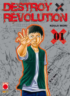 Copertina DESTROY AND REVOLUTION n.1 - DESTROY AND REVOLUTION, PLANET MANGA