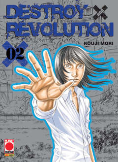 Copertina DESTROY AND REVOLUTION n.2 - DESTROY AND REVOLUTION, PLANET MANGA