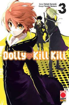 Copertina DOLLY KILL KILL (m11) n.3 - DOLLY KILL KILL, PLANET MANGA