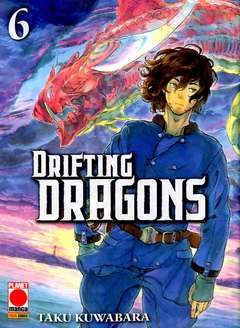 Copertina DRIFTING DRAGONS n.6 - DRIFTING DRAGONS, PLANET MANGA