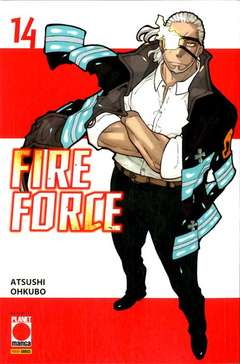 Copertina FIRE FORCE Ristampa n.14 - FIRE FORCE - Ristampa, PLANET MANGA
