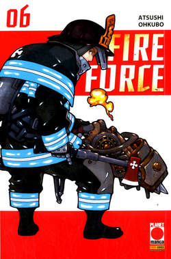 Copertina FIRE FORCE Ristampa n.6 - FIRE FORCE - Ristampa, PLANET MANGA