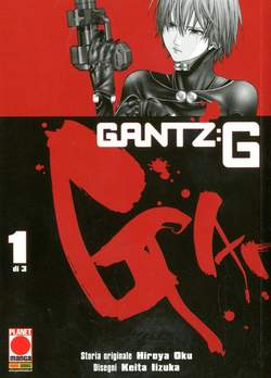 Copertina GANTZ G (m3) n.1 - GANTZ G, PLANET MANGA