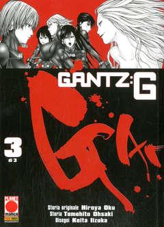 Copertina GANTZ G (m3) n.3 - GANTZ G, PLANET MANGA