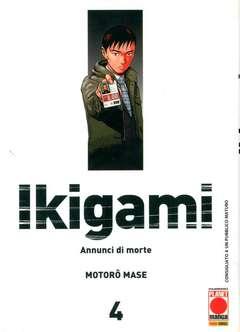 Copertina IKIGAMI n.4 - IKIGAMI (m10), PLANET MANGA