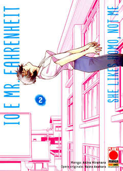 Copertina IO E MR. FAHRENHEIT n.2 - SHE LIKES HOMO, NOT ME, PLANET MANGA
