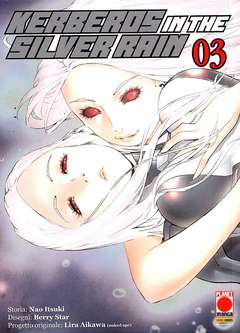 Copertina KERBEROS IN THE SILVER RAIN n.3 - KERBEROS IN THE SILVER RAIN, PLANET MANGA