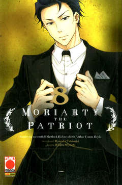 Copertina MORIARTY THE PATRIOT n.8 - MANGA STORIE NUOVA SERIE 82, PLANET MANGA