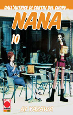 Copertina NANA n.10 - NANA 10, PLANET MANGA