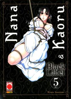 Copertina NANA & KAORU BLACK LABEL n.5 - NANA & KAORU BLACK LABEL, PLANET MANGA