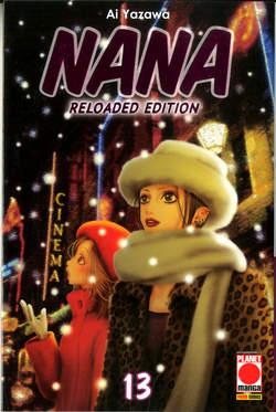Copertina NANA Reloaded Edition n.13 - NANA - Reloaded Edition, PLANET MANGA