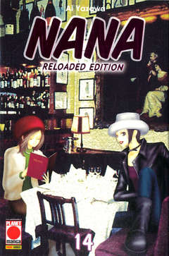 Copertina NANA Reloaded Edition n.14 - NANA - Reloaded Edition, PLANET MANGA