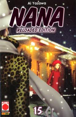 Copertina NANA Reloaded Edition n.15 - NANA - Reloaded Edition, PLANET MANGA