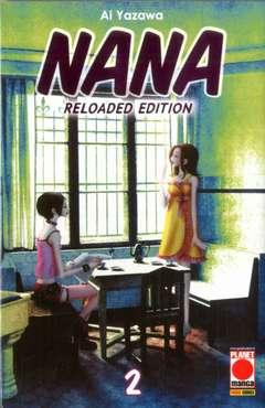 Copertina NANA Reloaded Edition n.2 - NANA - Reloaded Edition, PLANET MANGA