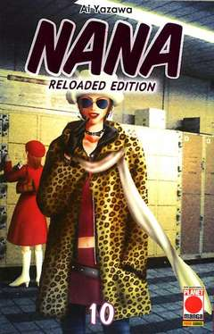 Copertina NANA Reloaded Edition Ristampa n.10 - NANA - Reloaded Edition Ristampa, PLANET MANGA