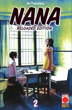 Copertina NANA Reloaded Edition Ristampa n.2 - NANA Reloaded Edition - Ristampa, PLANET MANGA