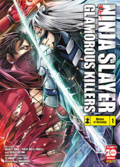 Copertina NINJA SLAYER GLAMOROUS KILLERS n.1 - NINJA SLAYER GLAMOROUS KILLERS, PLANET MANGA