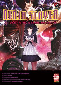 Copertina NINJA SLAYER n.2 - LAST GIRL STANDING (Part 1), PLANET MANGA