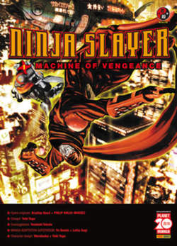 Copertina NINJA SLAYER n.1 - MACHINE OF VENGEANCE, PLANET MANGA