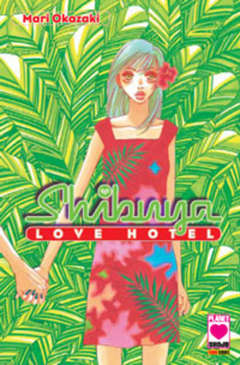 Copertina SHIBUYA n.1 -  LOVE HOTEL, PLANET MANGA