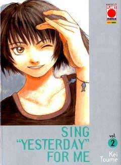 "Copertina SING ""YESTERDAY"" FOR ME n.2 - SING ""YESTERDAY"" FOR ME, PLANET MANGA"