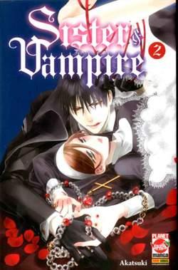Copertina SISTER & VAMPIRE n.2 - SISTER & VAMPIRE, PLANET MANGA