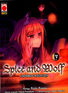 Copertina SPICE AND WOLF DOUBLE ED. (m8) n.4 - SPICE AND WOLF DOUBLE EDITION, PLANET MANGA