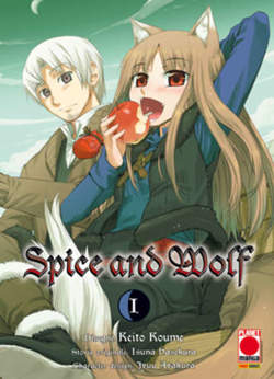 Copertina SPICE AND WOLF n.1 - SPICE AND WOLF Ristampa, PLANET MANGA