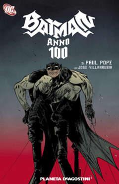 Copertina BATMAN ANNO 100 n. - BATMAN ANNO 100, PLANETA-DE AGOSTINI