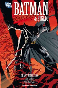 Copertina BATMAN DI GRANT MORRISON n.1 - BATMAN & FIGLIO, PLANETA-DE AGOSTINI