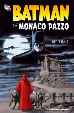 Copertina BATMAN E IL MONACO PAZZO n. - BATMAN E IL MONACO PAZZO, PLANETA-DE AGOSTINI