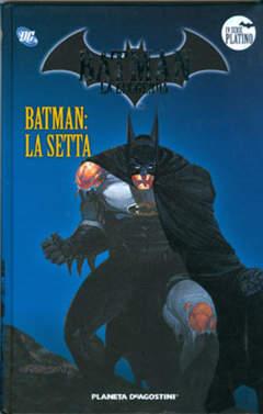 Copertina BATMAN LA LEGGENDA n.40 - LA SETTA, PLANETA-DE AGOSTINI